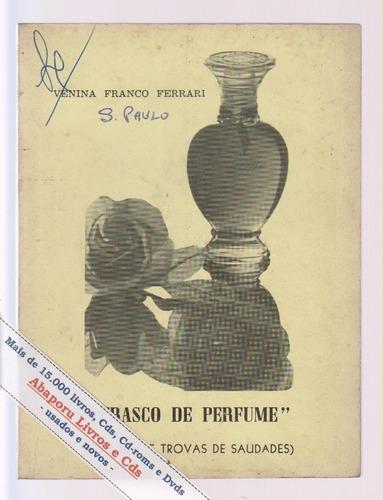 frasco de perfume - venina franco ferrari  / edit. cacique