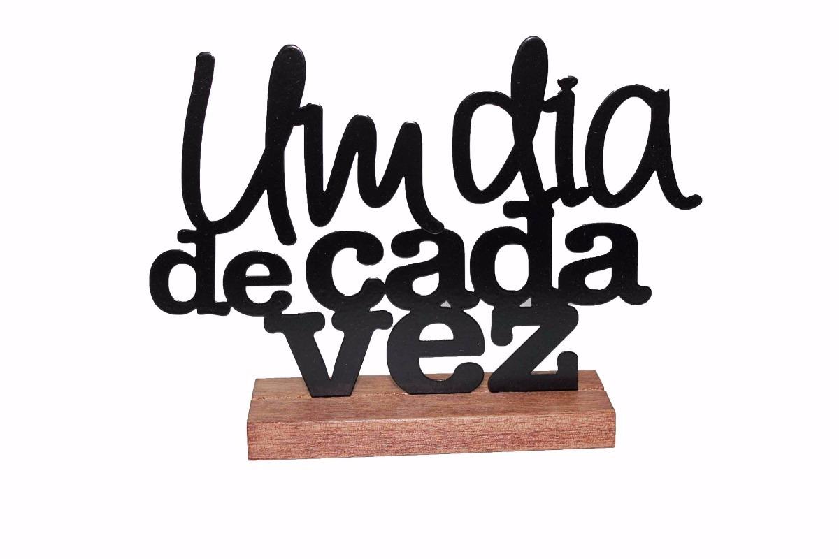 Frase Decorativa Em Metal Um Dia De Cada Vez R 8060 Em Mercado