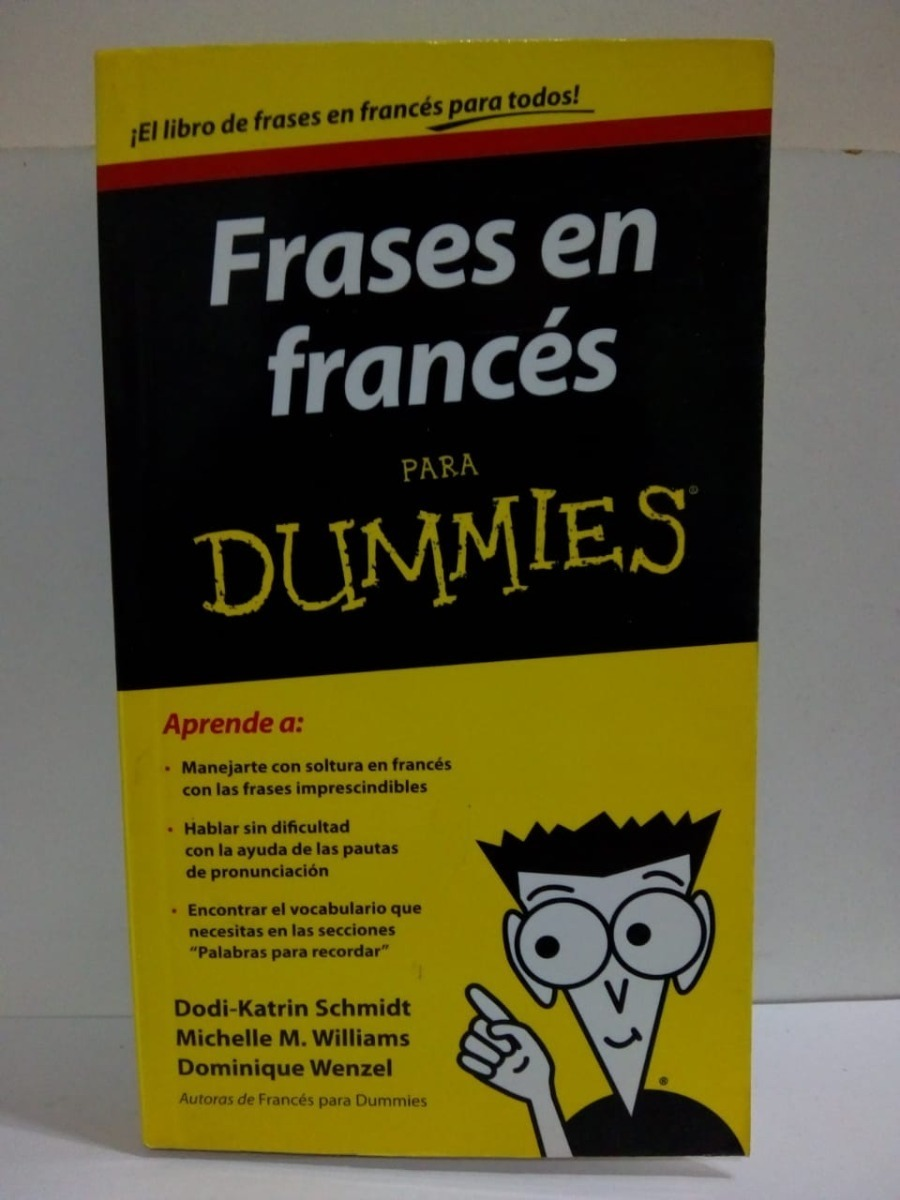 Frases En Frances Para Dummies Schmidt Williams Wensel 15000