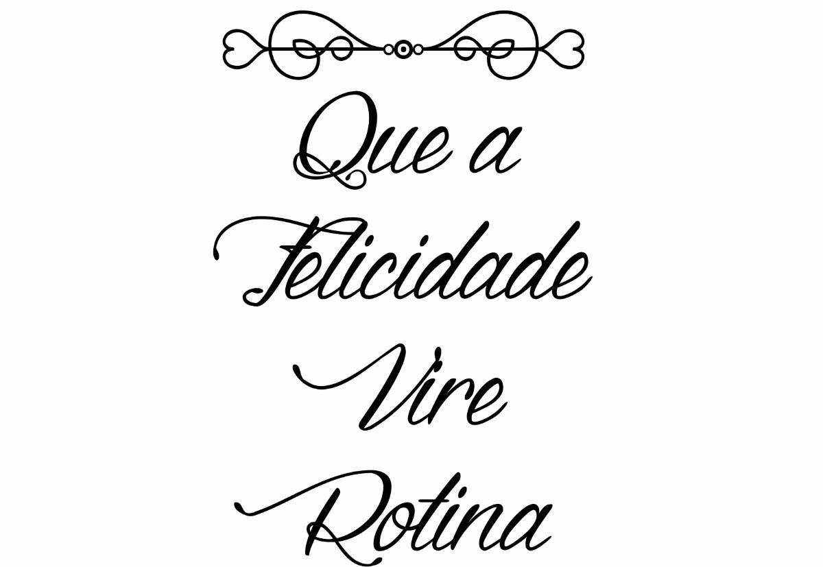 Frases Personalizadas Que A Felicidade Vire Rotina Adesivo R 40