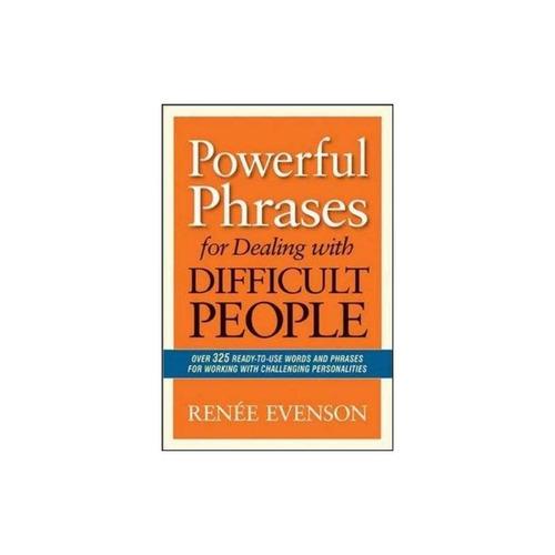 frases potentes para tratar con personas difíciles: más de 3