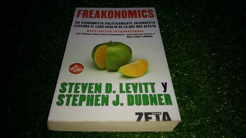 freakonomics,steven d,levitt y stephen j. dubner.