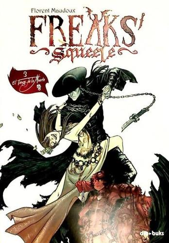freaks' squeele 3: el tango de la muerte(libro )