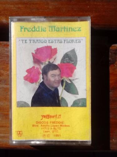 freddie martinez  te traigo estas flores   (casete original)