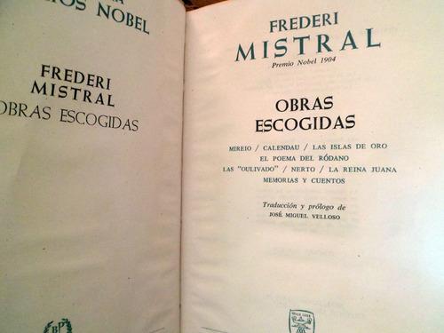 frederi mistral obras escogidas premio novel 1904 aguilar