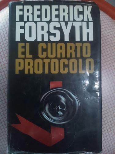frederick forsyth. el cuarto protocolo