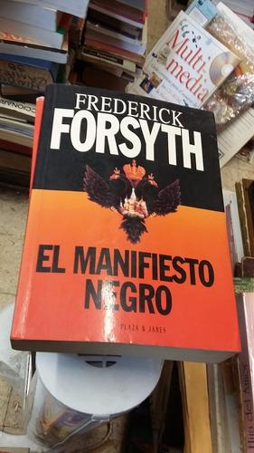 frederick forsyth el manifiesto negro