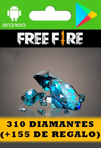 free fire 310 diamantes (+155 de regalo, leer descripción)