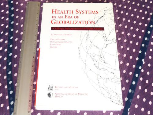 freeman y otros, health systems in an era of globalization