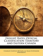 freight rates: official, charles curtice mccain