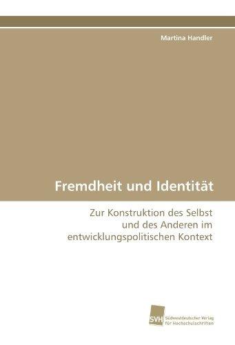 fremdheit und identität: zur konstruktion des selbst und de