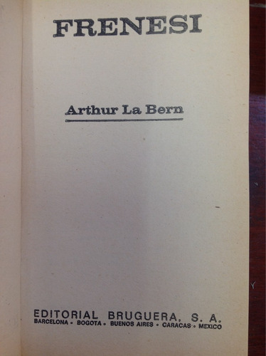 frenesí. arthur la bern. terror. novela.