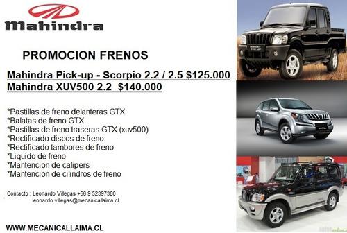frenos mahindra pick-up / scorpio / xuv500