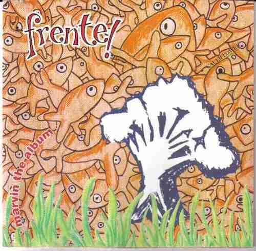 frente! - marvin the album