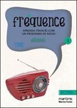 fréquence - aprenda francês com um programa de radio
