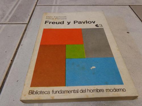 freud y pavlov  -  elvio fachinelli / felice piersanti