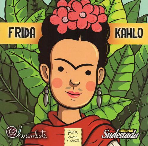 frida kahlo para chicas y chicos (chi)