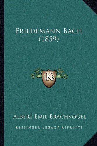 friedemann bach (1859) : albert emil brachvogel