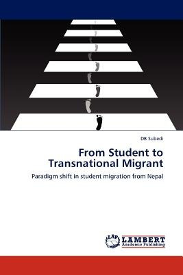 from student to transnational migrant; subedi,  envío gratis