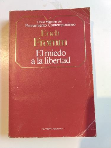 fromm erich el miedo a la libertad