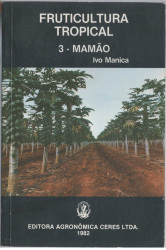 fruticultura tropical - 3 - mamão
