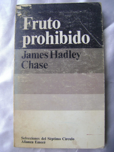 fruto prohibido. james hadley chase. 1973