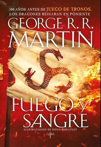 fuego y sangre - martin, george r. r.