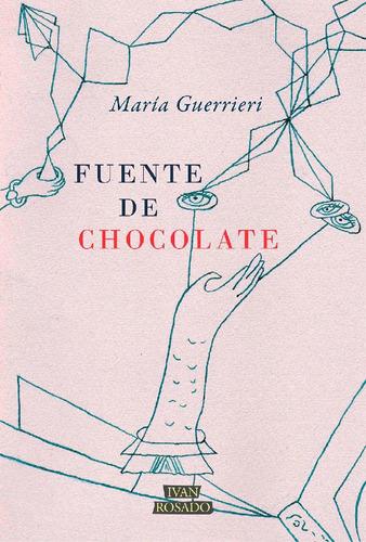 fuente de chocolate - maría guerrieri