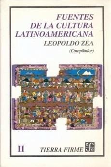 fuentes de la cultura latinoamericana - leopoldo zea
