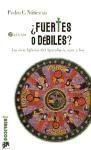 fuertes o débiles 2ª ed.(libro estudios bíblicos. nuevo test