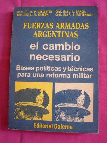 fuerzas armadas argentinas - ballester garcia gazcon