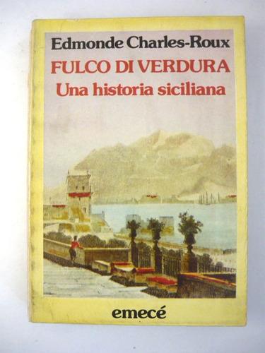 fulco di verdura una historia siciliana, edmonde roux, emecé
