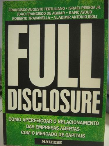 full disclosure: como aperfeiçoar o relacionamento