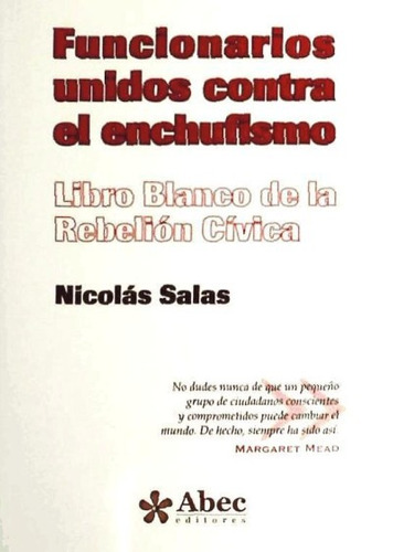 funcionarios unidos contra el enchufismo: libro blanco de la