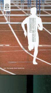 fundamentos básicos del atletismo. historia, técnica, reglam