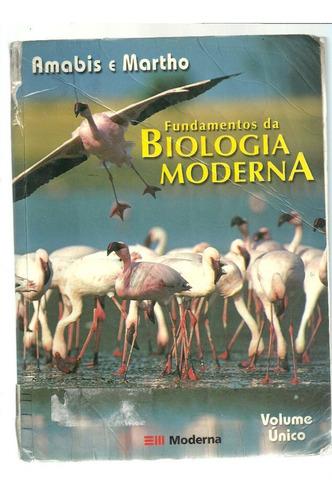 fundamentos da biologia moderna - amabis e martho