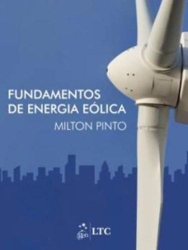fundamentos da energia eólica - milton pinto