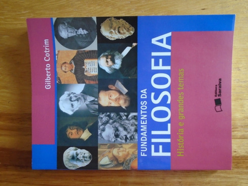 fundamentos da filosofia história e grandes temas - cotrim