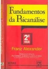 fundamentos da psicanalise - franz alexander