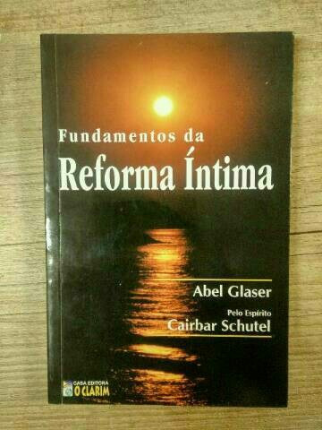 fundamentos da reforma intima  abel glaser
