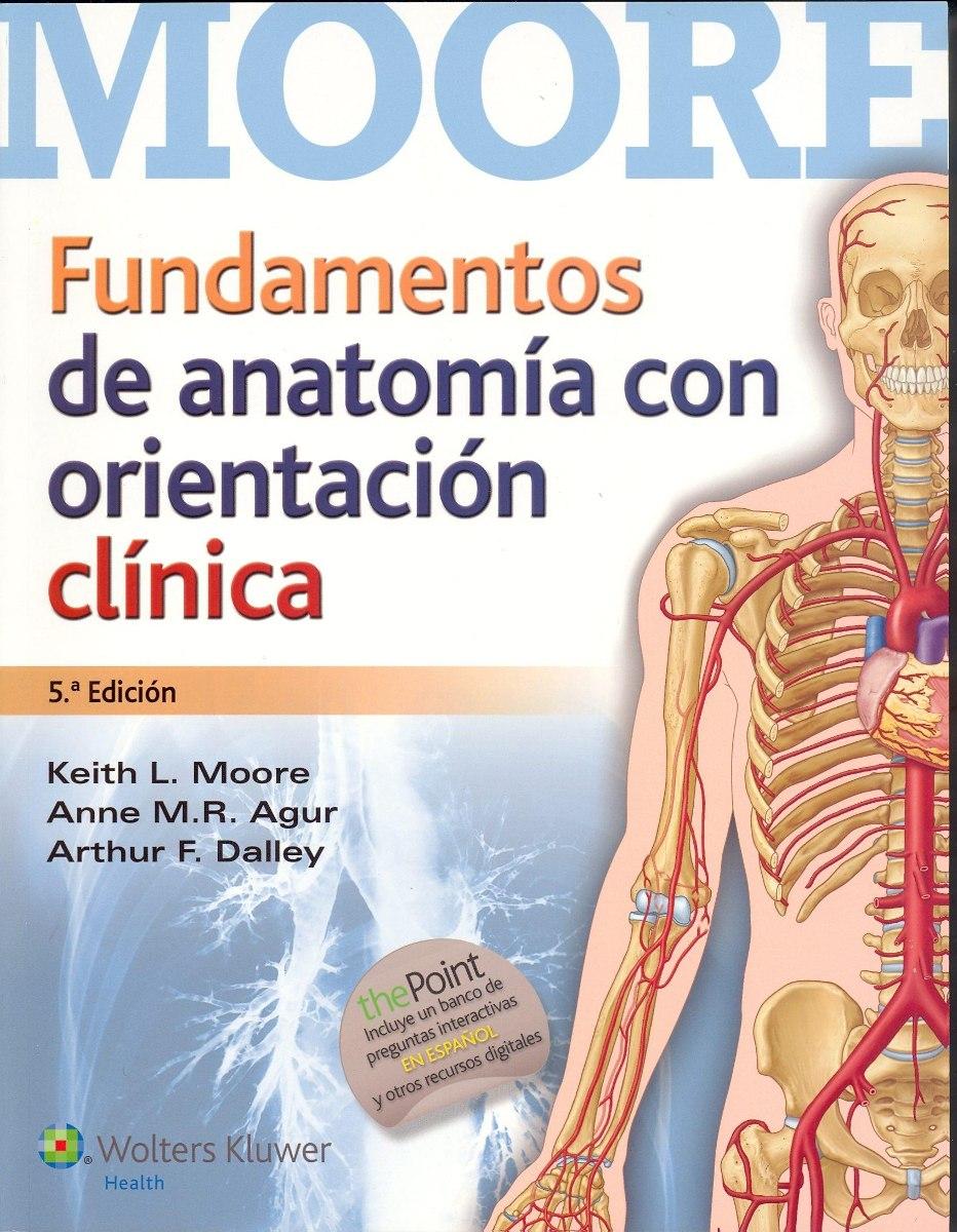 Fundamentos De Anatomia Con Orientacion Clinica 5º Edicion - $ 1.700 ...