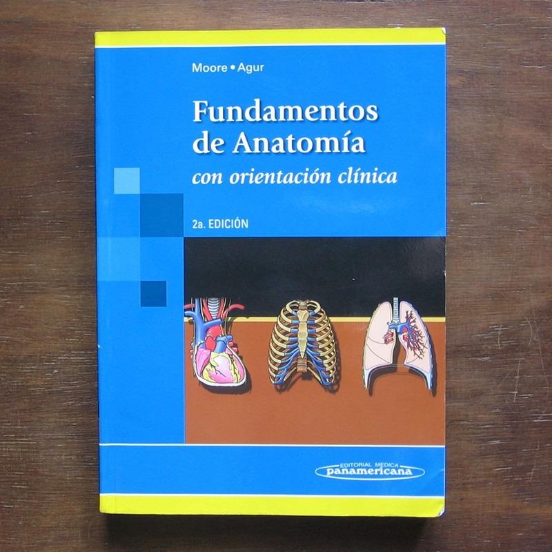 Fundamentos De Anatomía - Moore & Agur - $ 500,00 en Mercado Libre