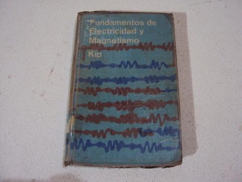 fundamentos de electricidad y magnetismo pòr arthur f. kip