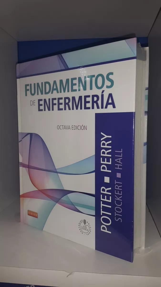 Fundamentos De Enfermeria 8ª Edi.potter Perry