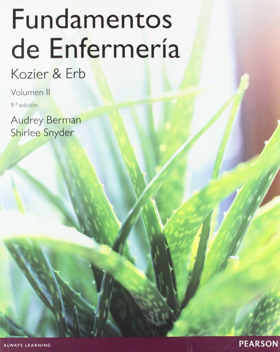 Fundamentos De Enfermeria Kozier & Erb 9 Nuevo 2 Tomos - $ 3.898,00 ...