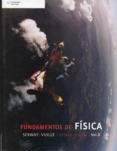 fundamentos de física volumen 2 - serway / vuille