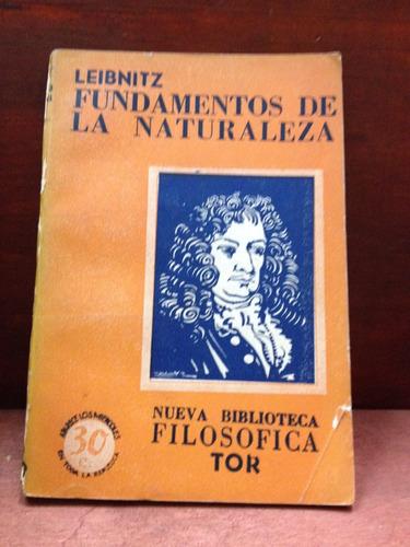 fundamentos de la naturaleza - leibnitz - ed. tor