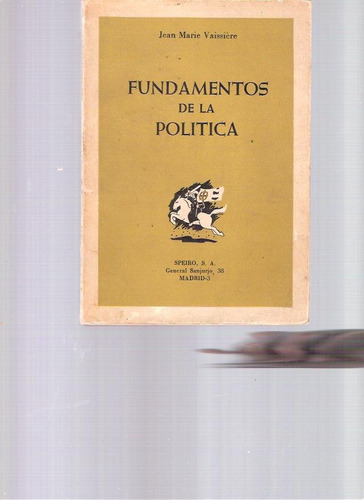 fundamentos de la politica - jean marie vaissière -1966