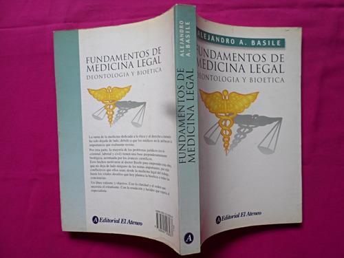 fundamentos de medicina legal - alejandro a. basile