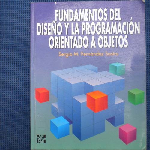 fundamentos del diseño y la programacion orientado a objetos